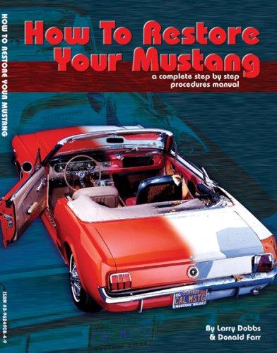 mustang restoration manual