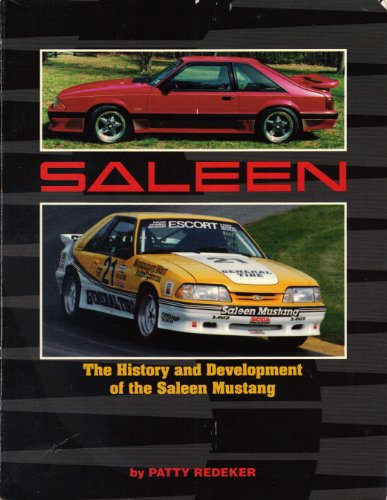 9780962490880: The history and development of the Saleen Mustang: Power in the hands of the few