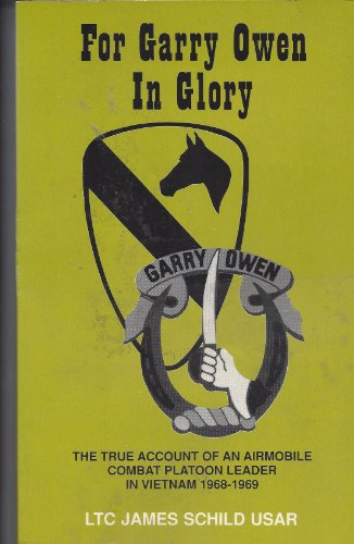 For Garry Owen in Glory (0962495808) by Jim Schild