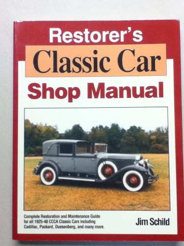 Restorer's Classic Car Shop Manual (0962495840) by Jim Schild