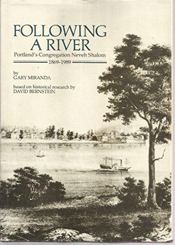 Following a River : Portland's Congregation Neveh: Miranda, Gary; David