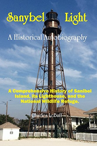 Sanybel Light: An Historical Autobiography