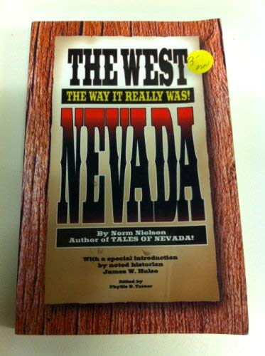 9780962502033: The West: The Way It Really Was! Nevada