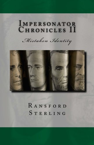 9780962503009: Impersonator Chronicles II: One of the most incredible stories ever told (Volume 2)