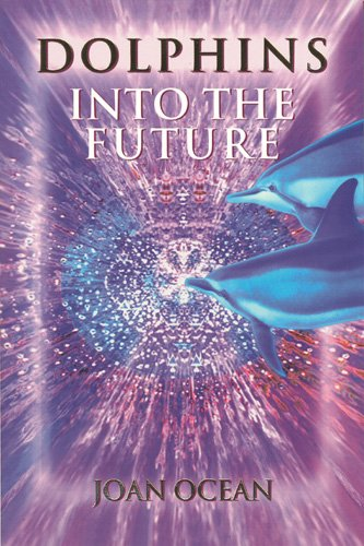 9780962505881: Dolphins into the Future