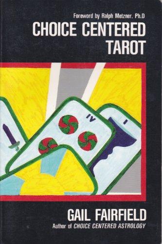 9780962508806: Choice Centered Tarot