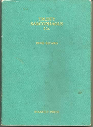 9780962511912: Trusty Sarcophagus Company
