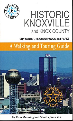 Historic Knoxville and Knox County (0962512230) by Manning, Russ; Jamieson, Sondra