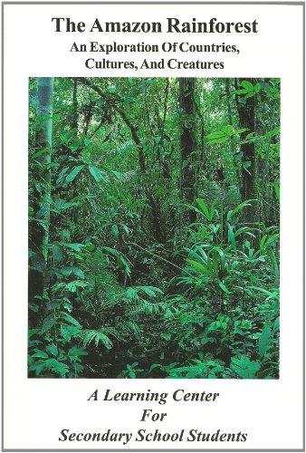 The Amazon Rainforest - An Exploration of: Castner, James L.