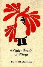 9780962515316: A Quick Brush of Wings
