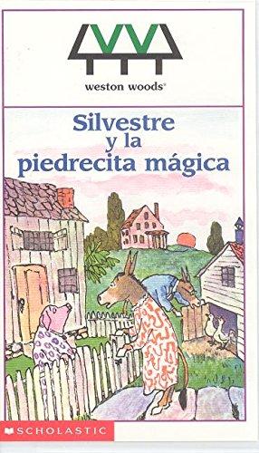 9780962516207: Silvestre Y La Piedrecita Magica / Sylvester and the Magic Pebble