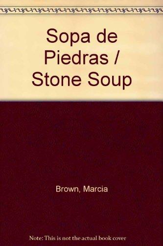 Sopa de Piedras / Stone Soup (Spanish Edition): Brown, Marcia
