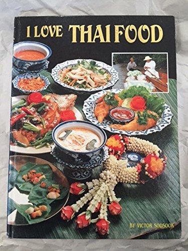 9780962518102: I Love Thai Food