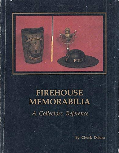 9780962521805: Firehouse Memorabilia: A Collectors Reference