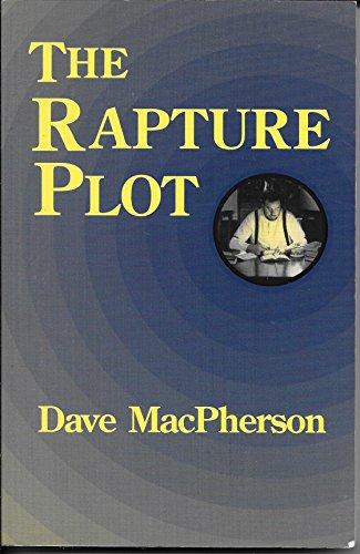 The Rapture Plot.: MacPherson, Dave.