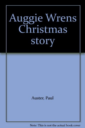 9780962522444: Auggie Wrens Christmas story