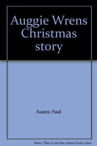 9780962522444: Auggie Wren's Christmas Story.