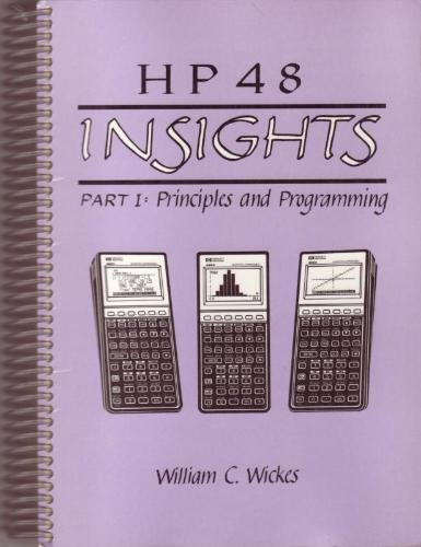 9780962525834: HP 48 insights: Principles and programming