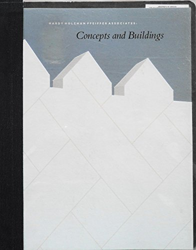 9780962526244: Hardy Holzman Pfeiffer Associates: Concepts and Buildings