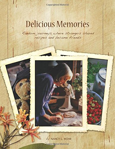 Delicious Memories: Nancy L. Mohr