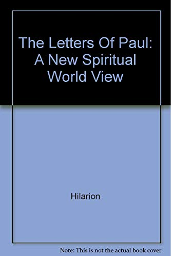 9780962528101: The Letters of Paul: A New Spiritual World View