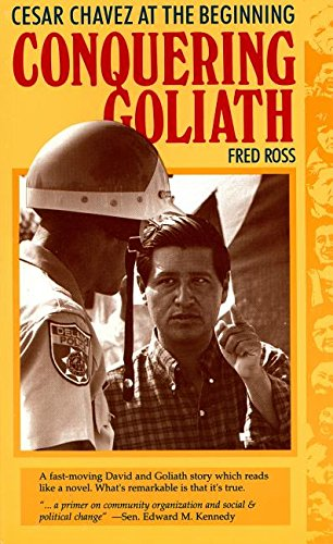 Conquering Goliath: Fred Ross