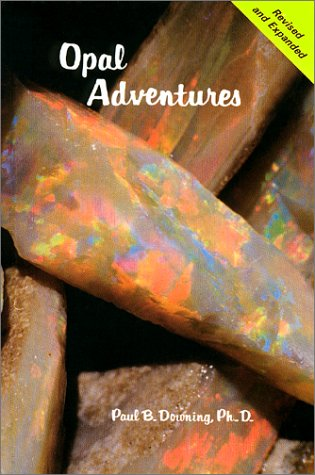 OPAL ADVENTURES, Revised and Expanded. *: DOWNING, PAUL B., Ph.D.