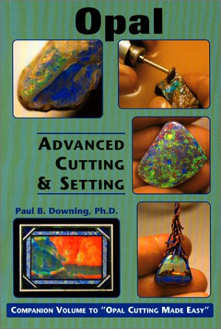 9780962531156: Opal: Advanced Cutting & Setting