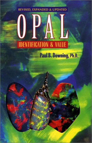 9780962531187: Opal Identification and Value