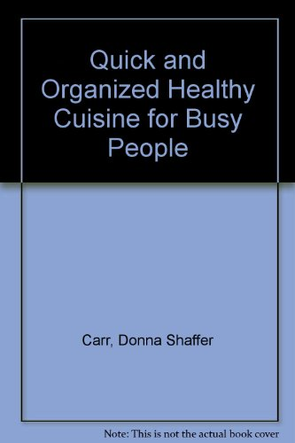9780962533808: Healthy Cuisine for Busy People