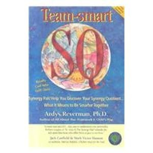 9780962538513: Team Smart Sq: Redefining What It Means to Be Smart (Friendly Universe Collection, Number 3)