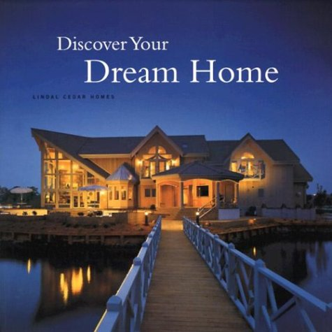 9780962539664: Discover Your Dream Home