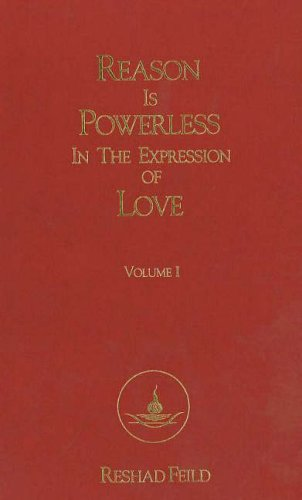 9780962541209: Reason is Powerless in the Expression of Love, Volume 1