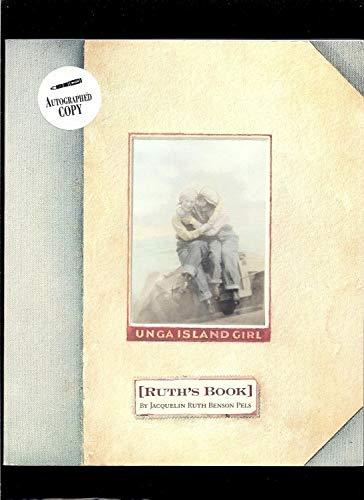 9780962542978: Unga Island Girl: Ruth's Book