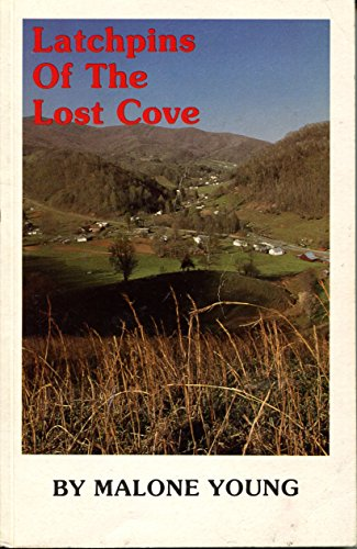 Latchpins of the Lost Cove: Malone Young