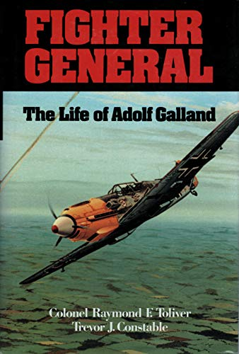 9780962551901: Fighter General: The Life of Adolf Galland