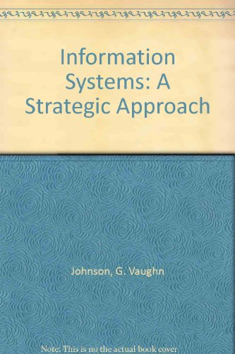 9780962553301: Information Systems: A Strategic Approach