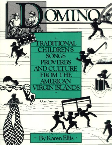 9780962556036: Domino Traditional Children's Songs Proverbs and Culture From the American Virgin Islands