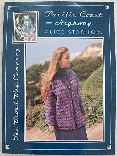 Pacific Coast Highway: Alice Starmore; Jade Starmore; Patrick McHugh