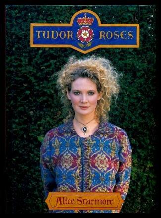 Tudor Roses: Alice Starmore