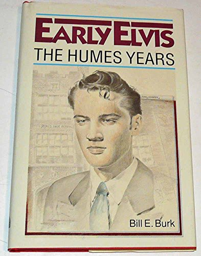 9780962560408: Early Elvis: The Humes years