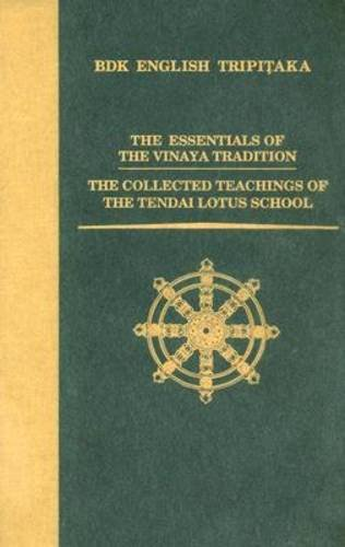 9780962561894: The Essentials of the Vinaya Tradition/the Collected Teachings of the Tendai Lotus School
