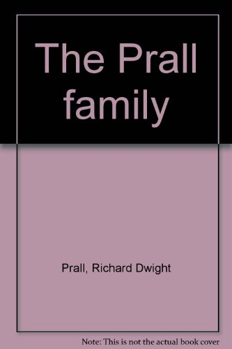 9780962563300: The Prall family