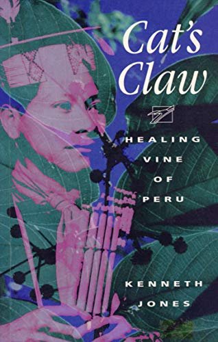9780962563836: Cats Claw: Healing Vine of Peru