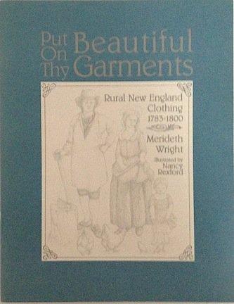 9780962565601: Put on Thy Beautiful Garments