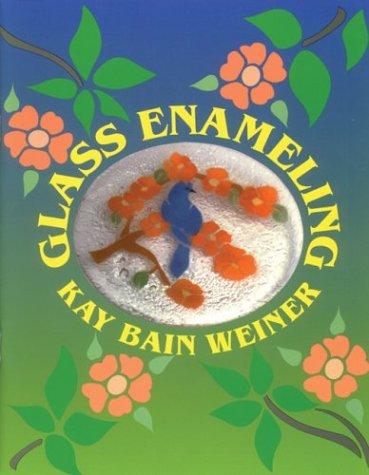 9780962566370: Glass Enameling