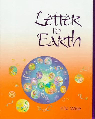 9780962567810: Letter to Earth