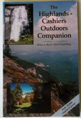 9780962573767: The Highlands-Cashiers Outdoors Companion