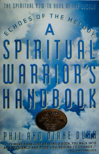 Echoes of the Melody: A Spiritual Warrior's Handbook