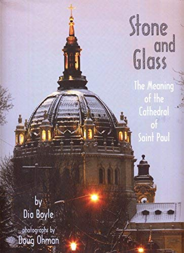 Stone and Glass: The Meaning of the Cathedral of Saint Paul